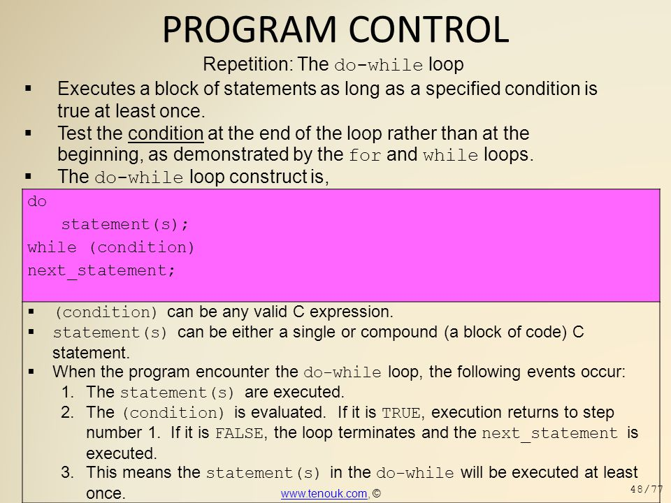 PROGRAM CONTROL Repetition: The do-while loop