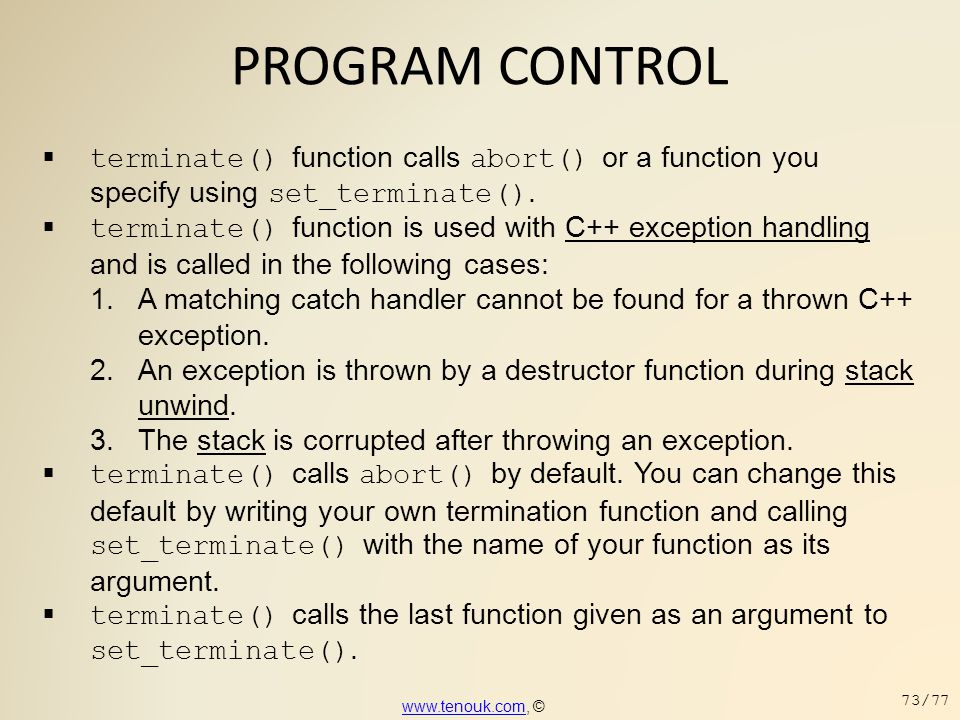 PROGRAM CONTROL terminate() function calls abort() or a function you specify using set_terminate().