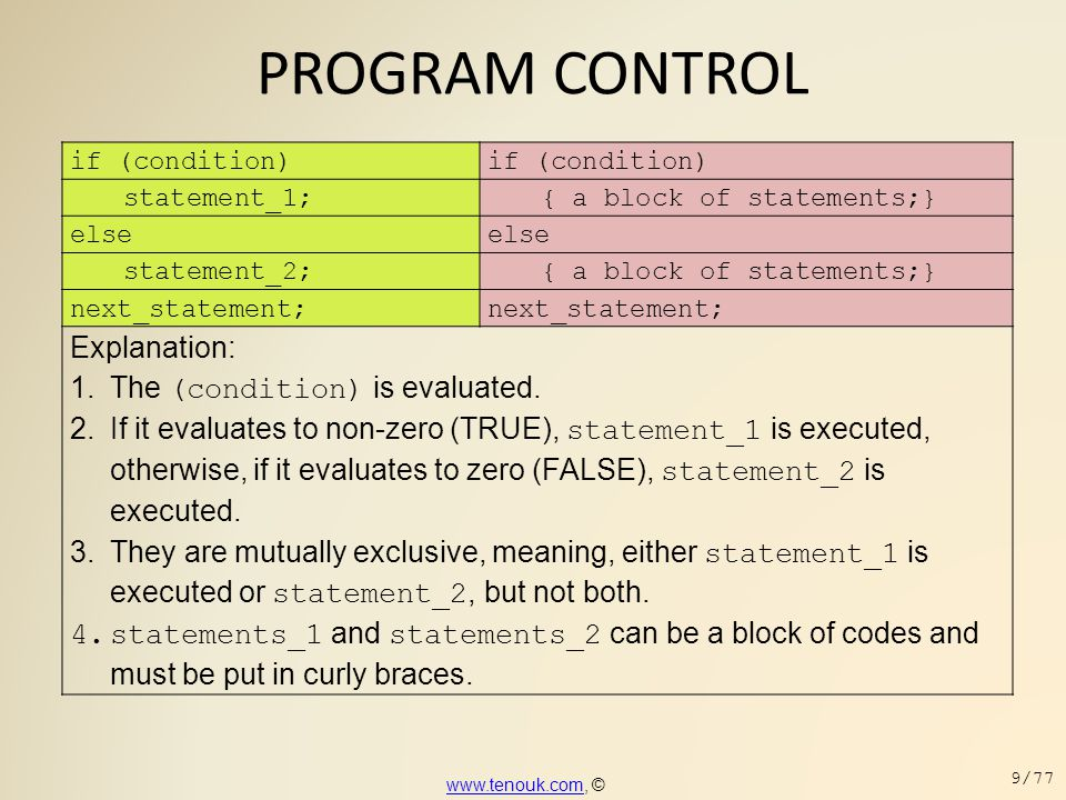 PROGRAM CONTROL Explanation: The (condition) is evaluated.