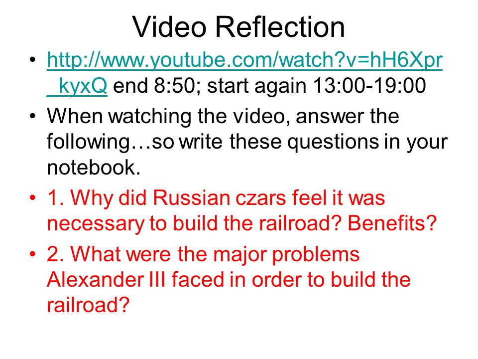 Video Reflection http://www.youtube.com/watch v=hH6Xpr_kyxQ end 8:50; start again 13:00-19:00.