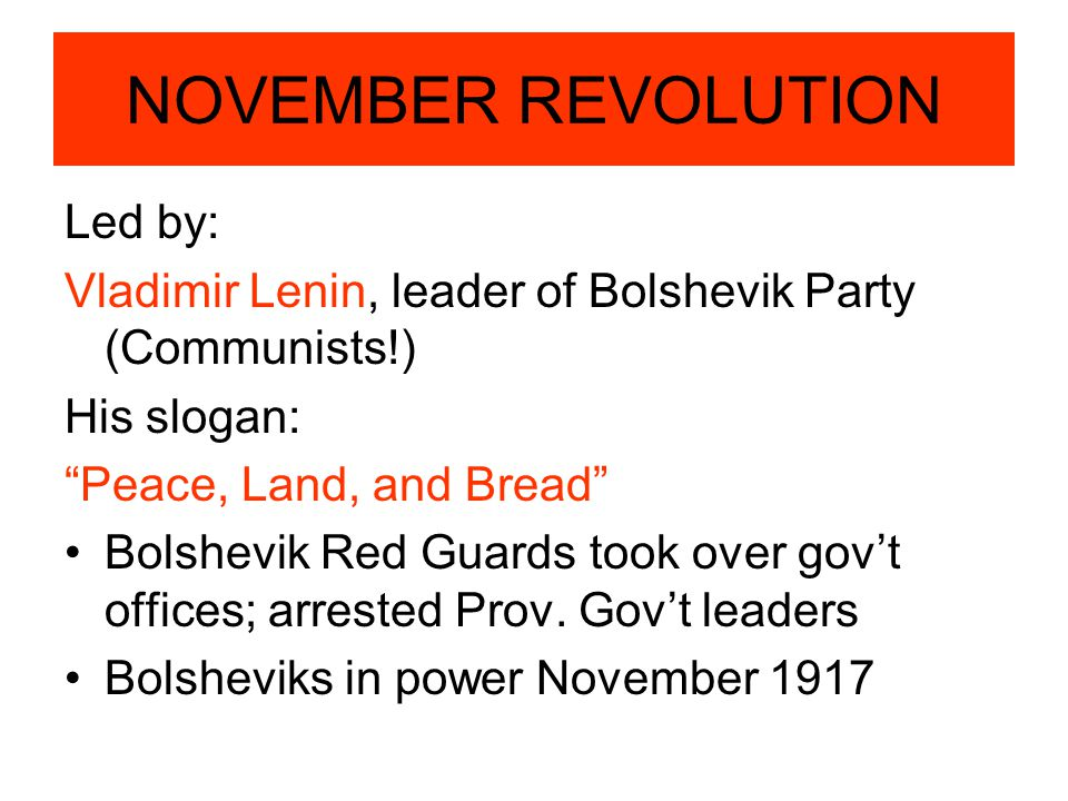 NOVEMBER REVOLUTION Led by: