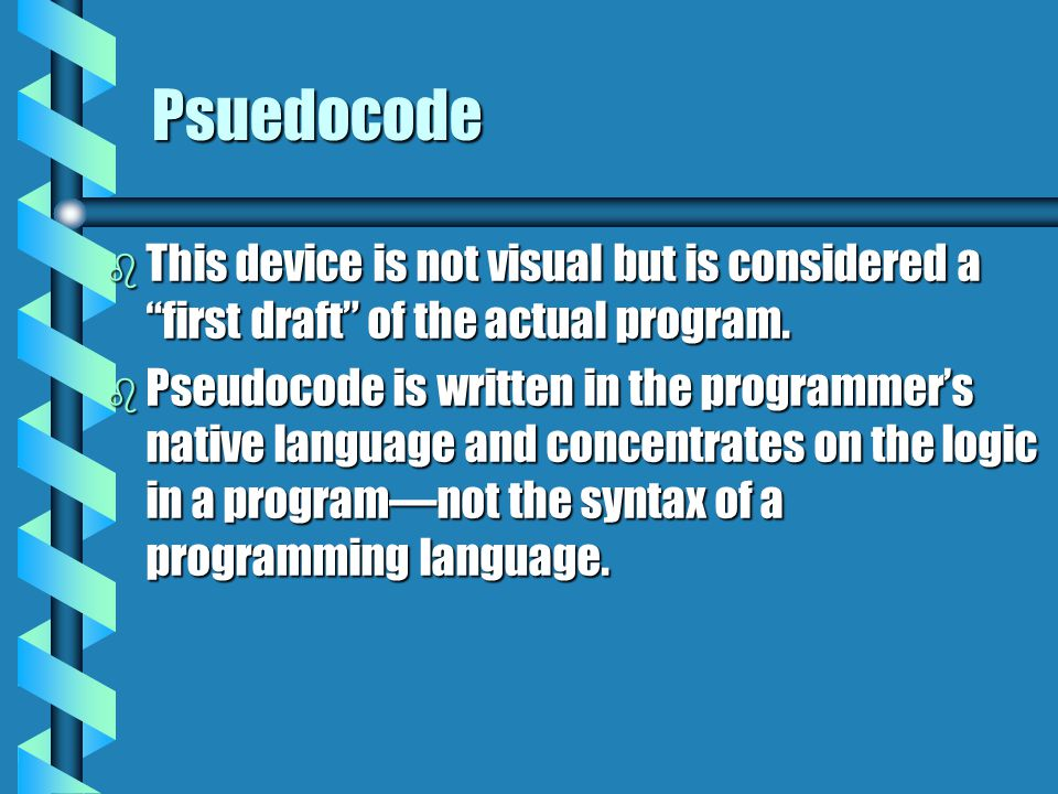 Psuedocode This device is not visual but is considered a first draft of the actual program.