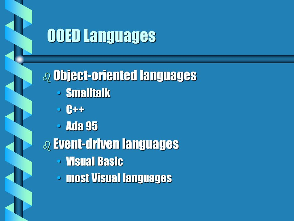 OOED Languages Object-oriented languages Event-driven languages