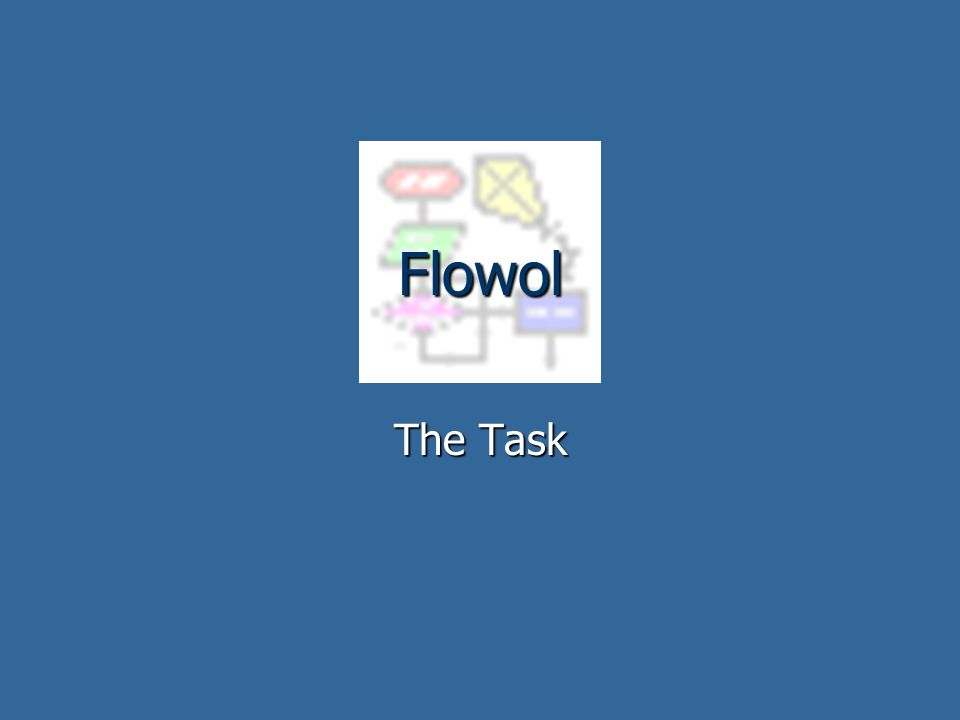 Flowol The Task