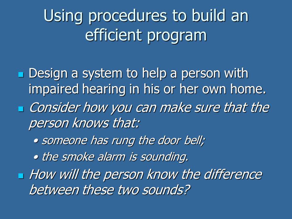 Using procedures to build an efficient program