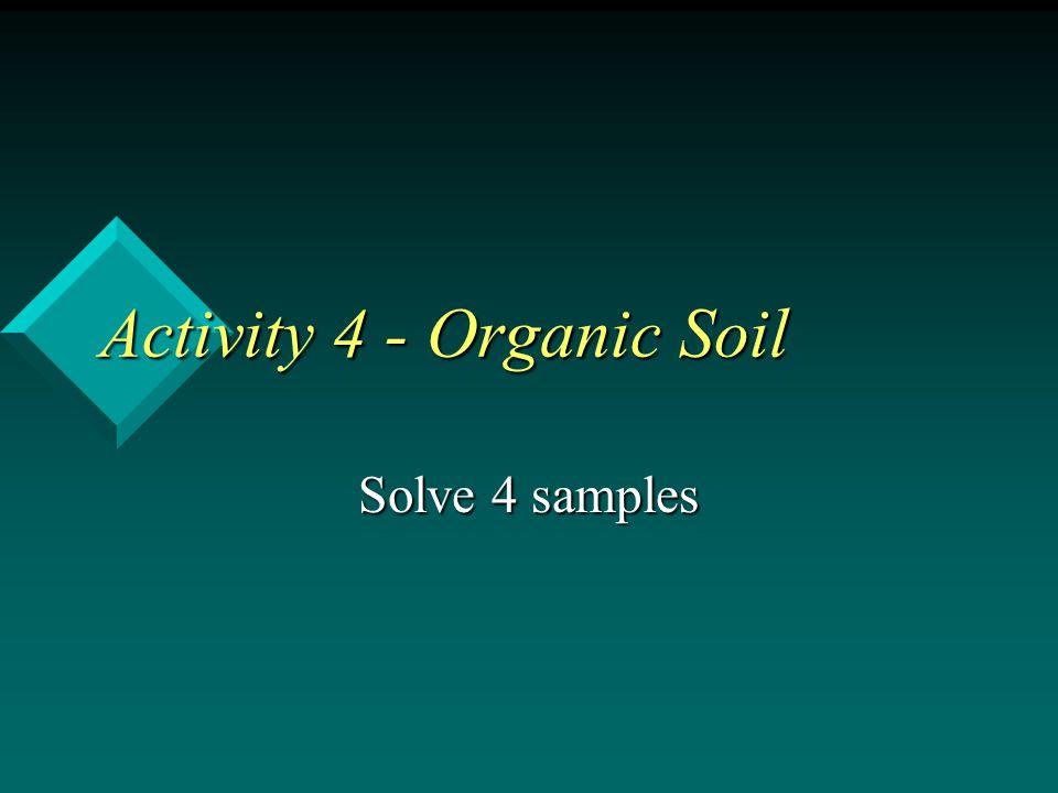 Activity 4 - Organic Soil
