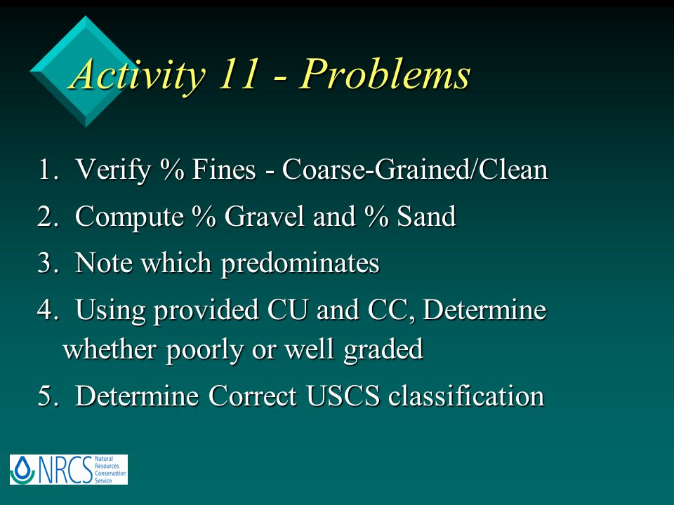 Activity 11 - Problems 1. Verify % Fines - Coarse-Grained/Clean
