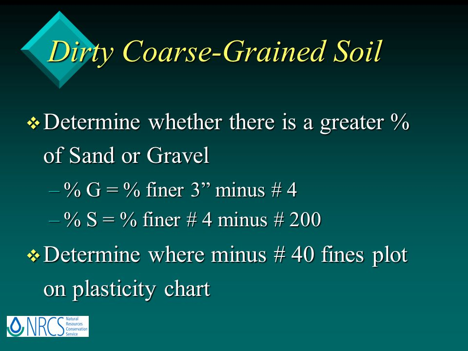Dirty Coarse-Grained Soil