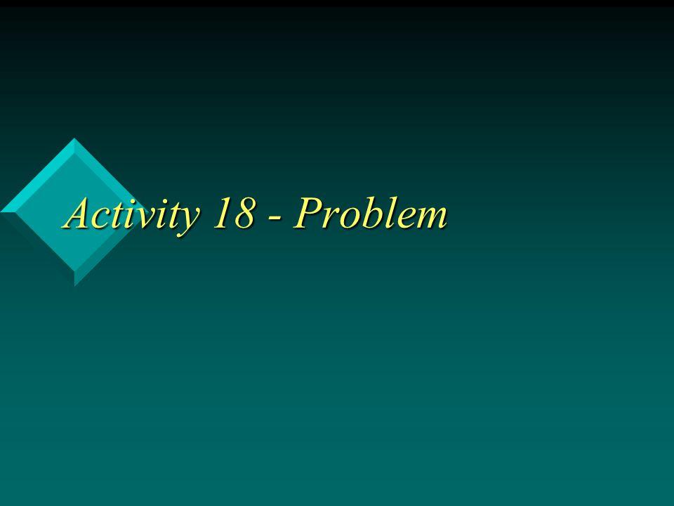 Activity 18 - Problem