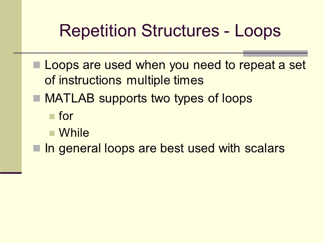 Repetition Structures - Loops