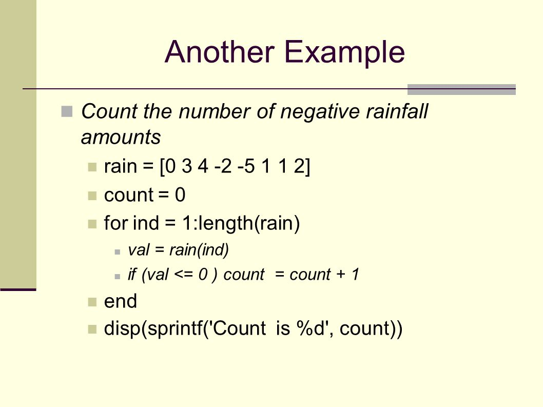 Another Example Count the number of negative rainfall amounts