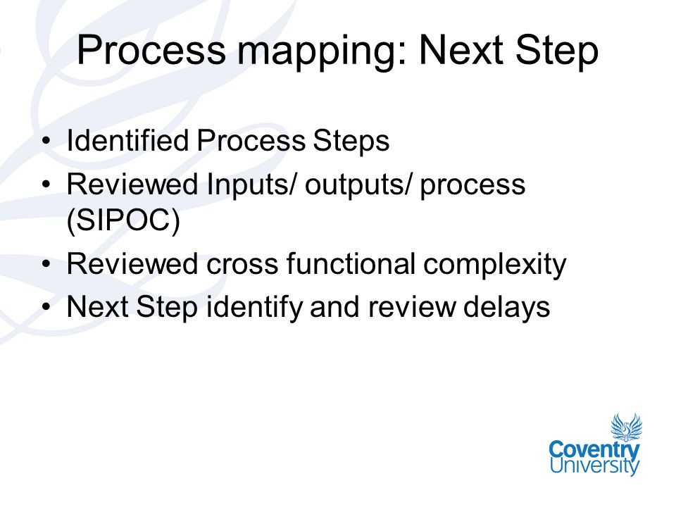 Process mapping: Next Step