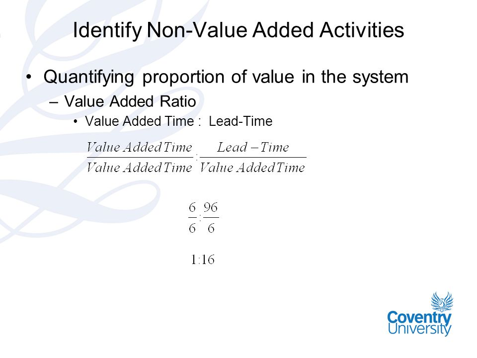 Identify Non-Value Added Activities