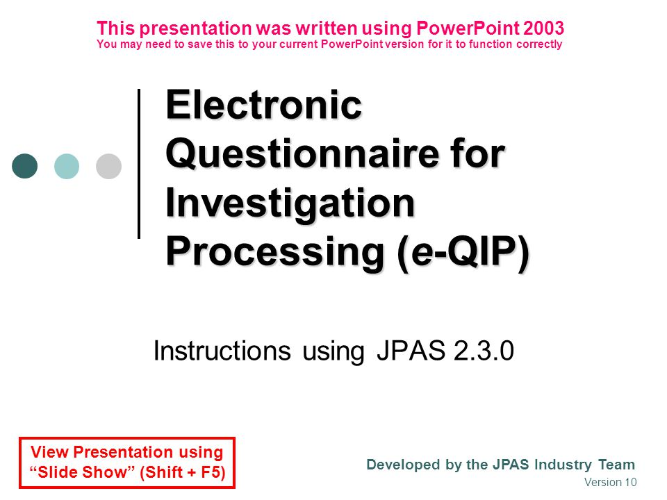 Electronic Questionnaire for Investigation Processing (e-QIP)