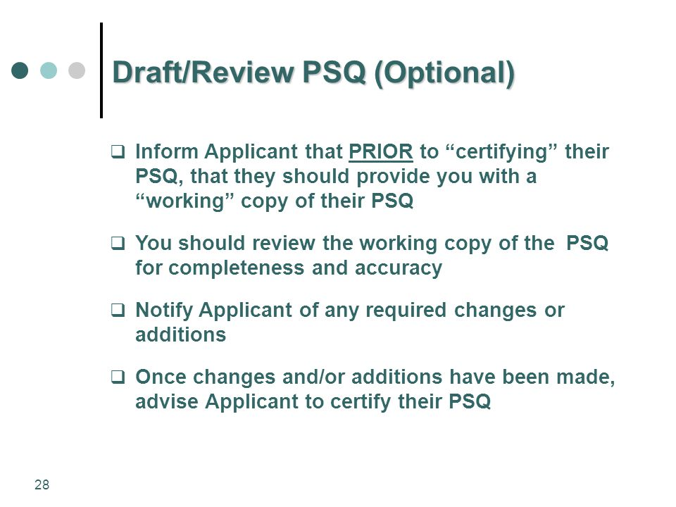 Draft/Review PSQ (Optional)
