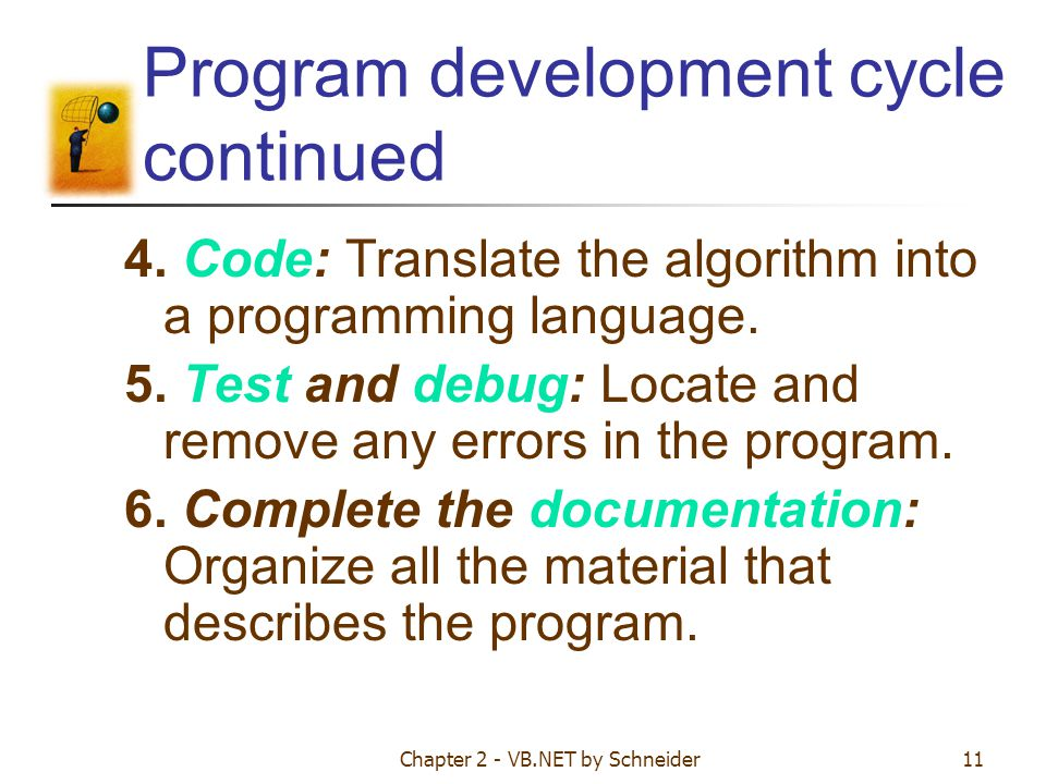 Program development cycle continued