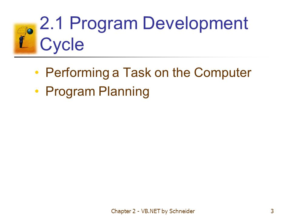 2.1 Program Development Cycle