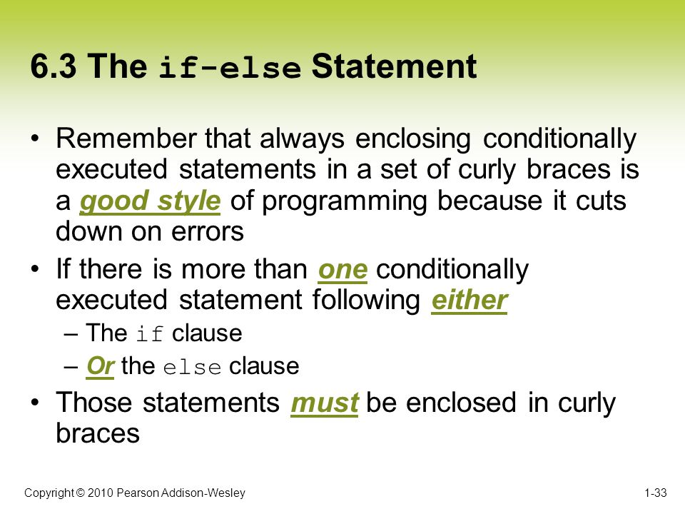 6.3 The if-else Statement