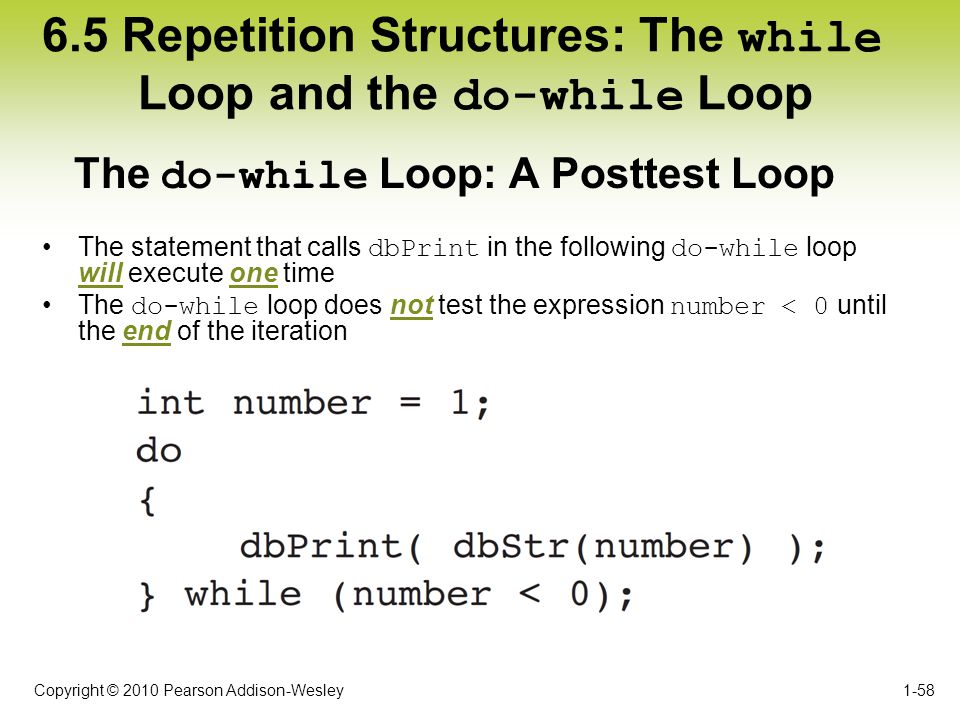 6.5 Repetition Structures: The while Loop and the do-while Loop