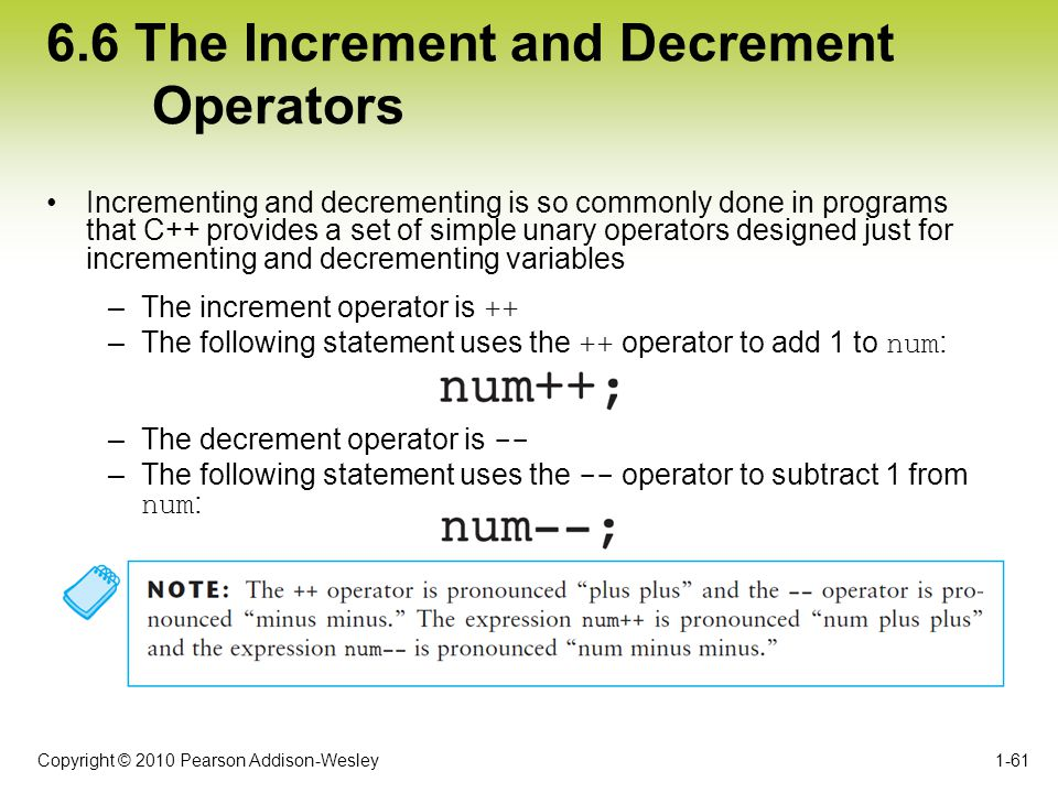 6.6 The Increment and Decrement Operators