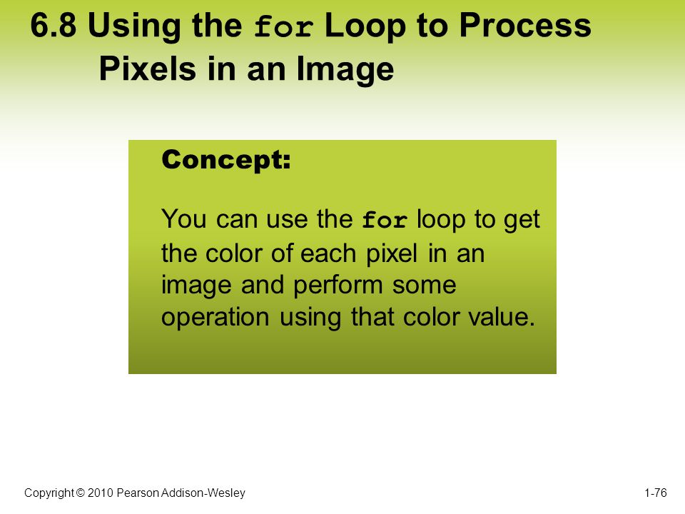 6.8 Using the for Loop to Process Pixels in an Image