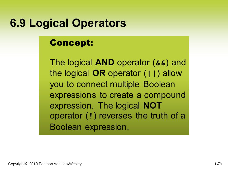6.9 Logical Operators Concept: