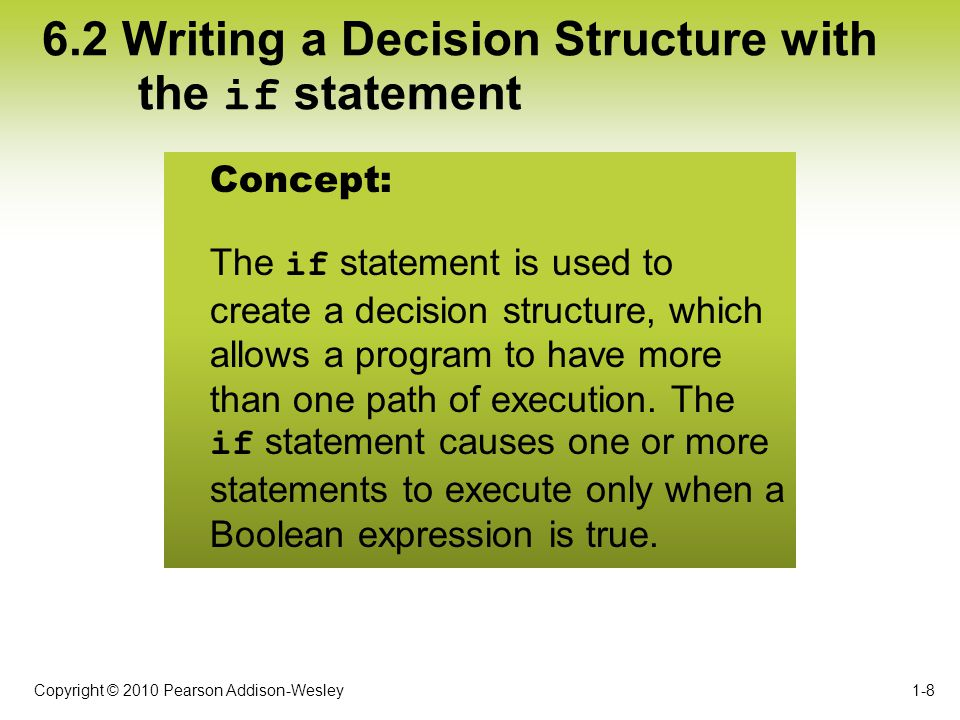 6.2 Writing a Decision Structure with the if statement