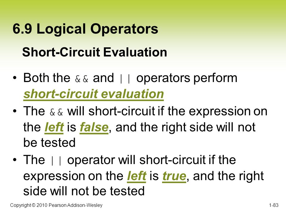 6.9 Logical Operators Short-Circuit Evaluation