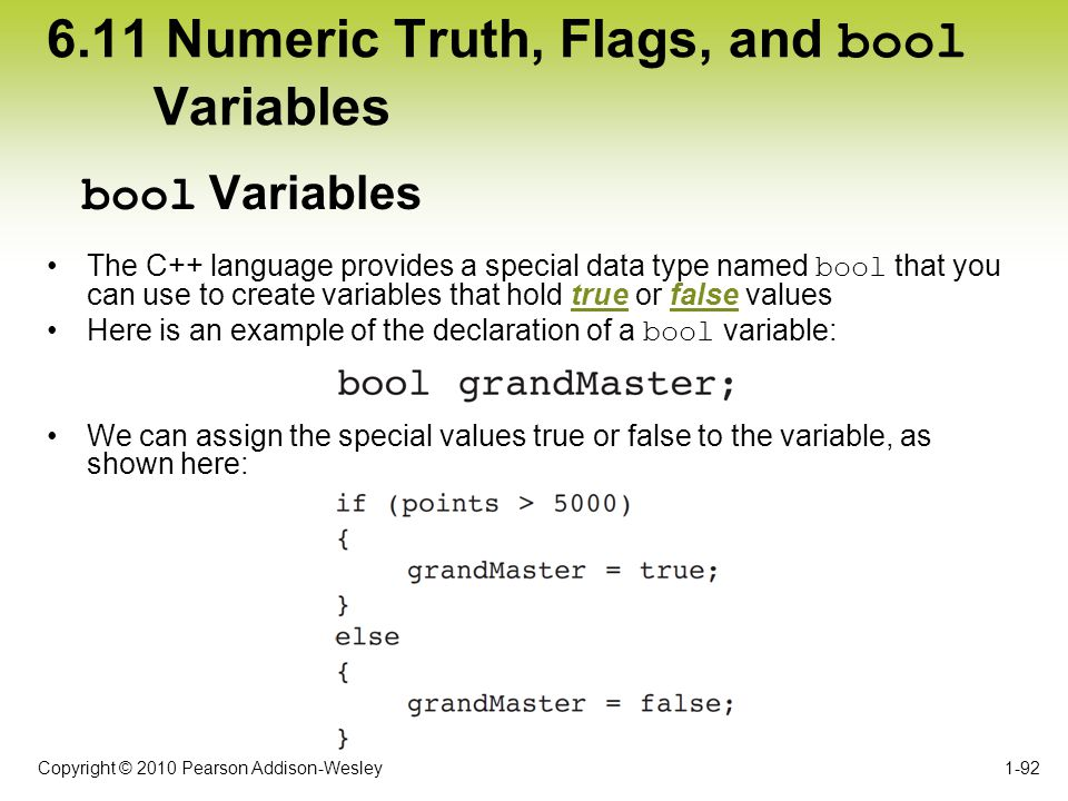 6.11 Numeric Truth, Flags, and bool Variables