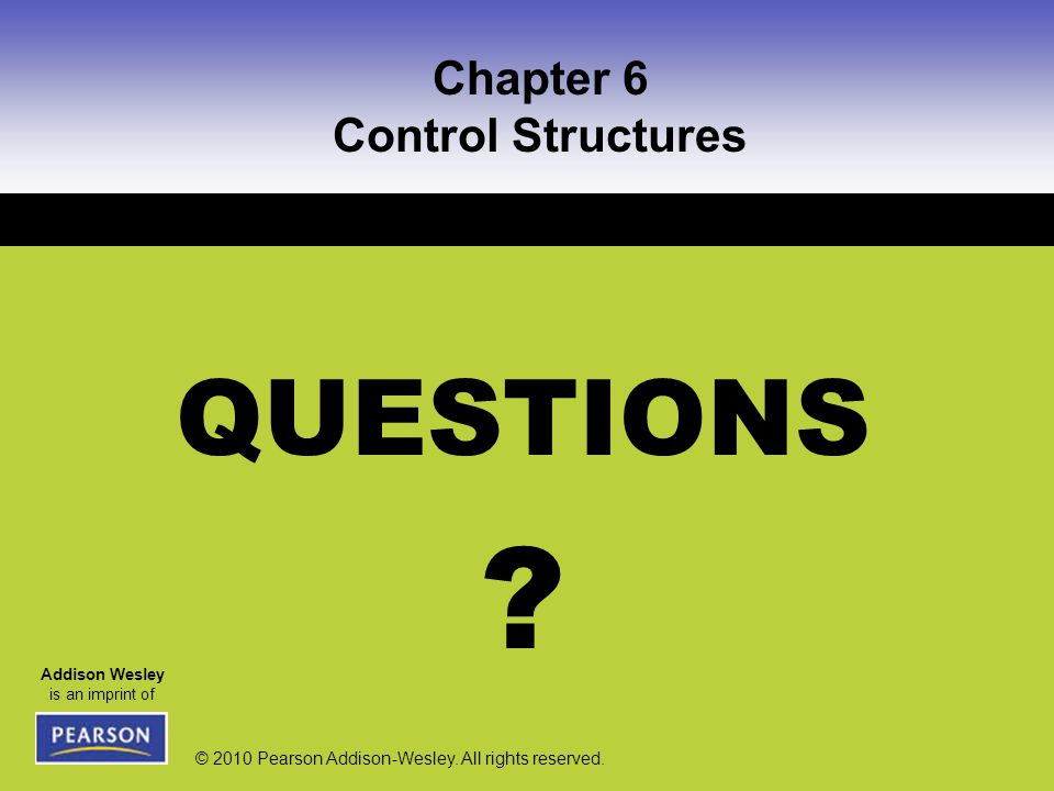 Chapter 6 Control Structures