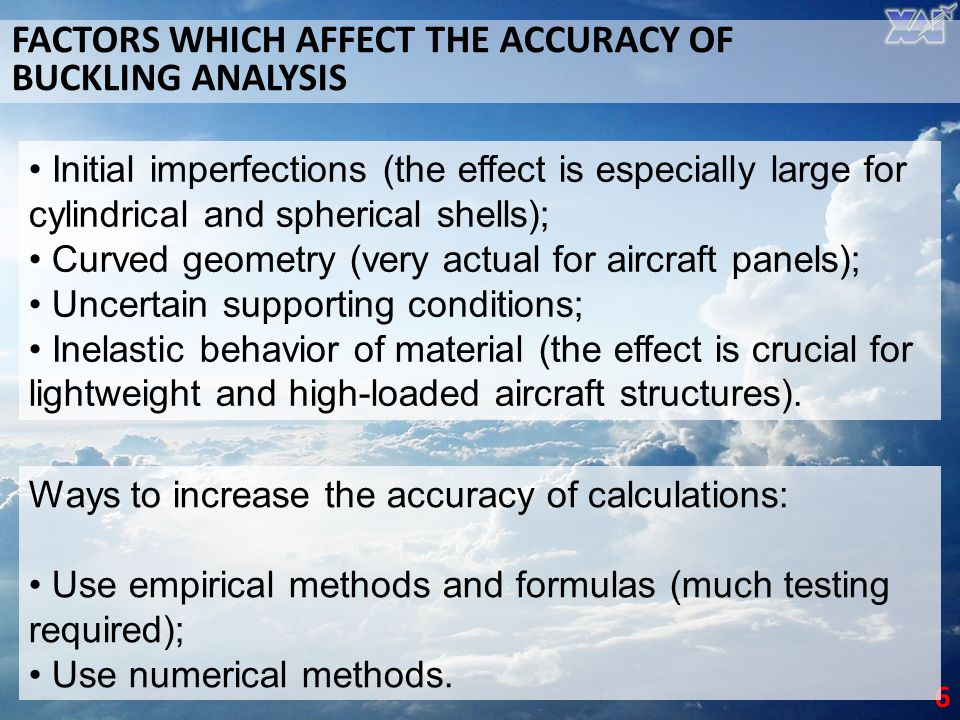 FACTORS WHICH AFFECT THE ACCURACY OF BUCKLING ANALYSIS