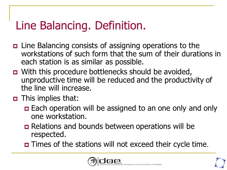 Line Balancing. Definition.