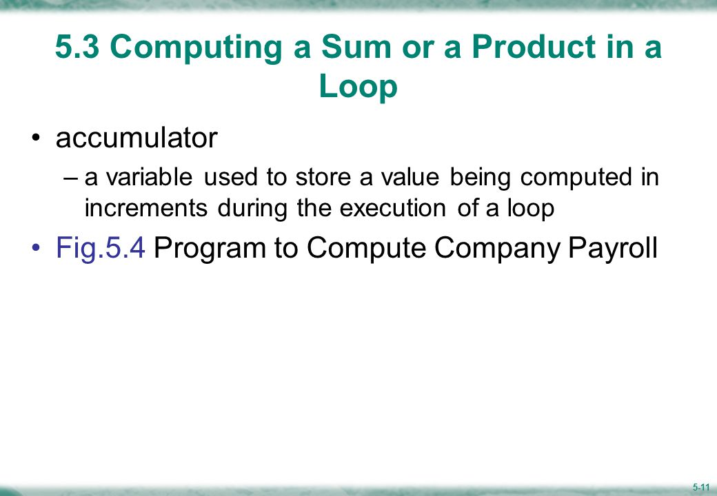 Figure 5.4 Program to Compute Company Payroll