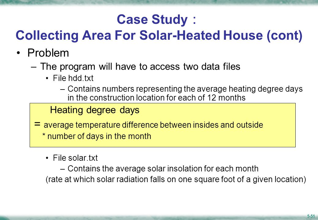 Case Study: Collecting Area For Solar-Heated House (cont)