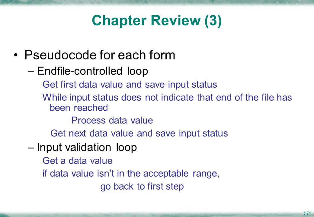 Chapter Review (4) Pseudocode for each form
