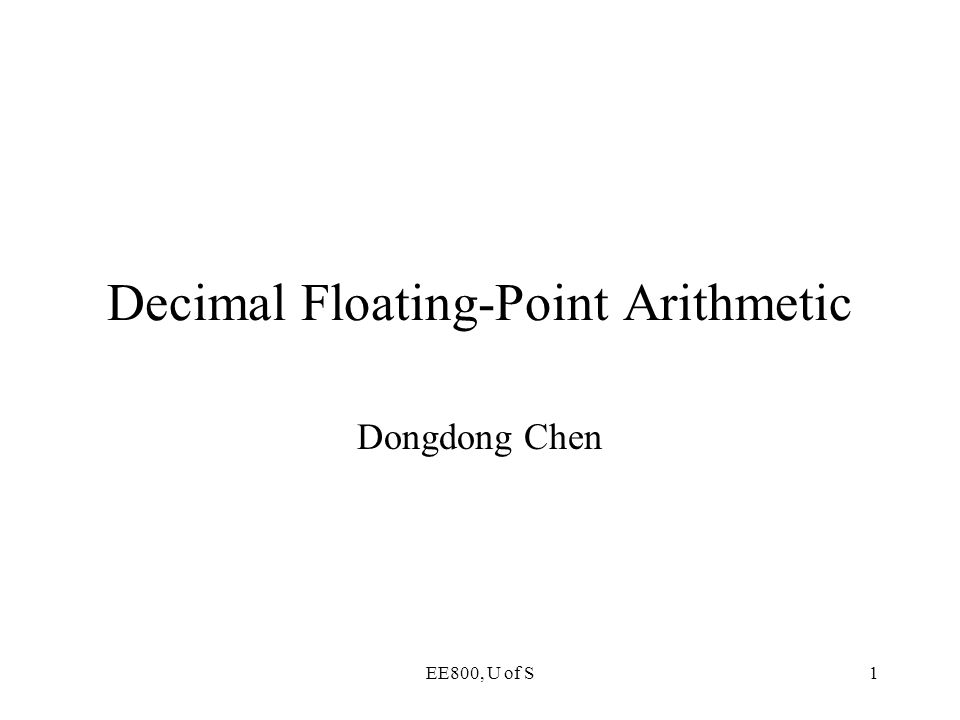 Decimal Floating-Point Arithmetic