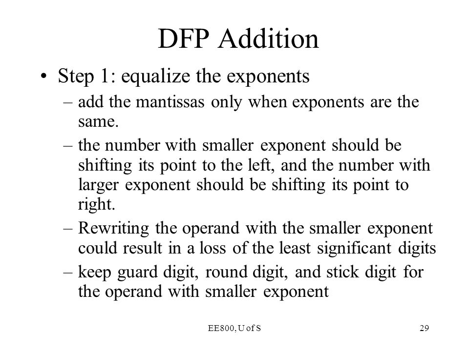 DFP Addition Step 1: equalize the exponents
