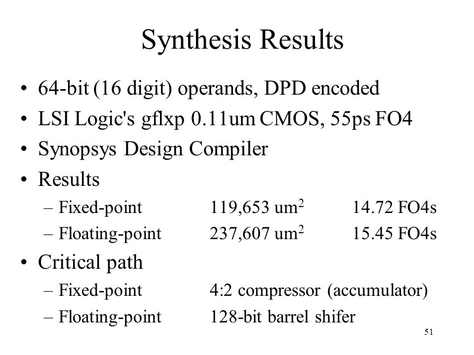 Synthesis Results 64-bit (16 digit) operands, DPD encoded