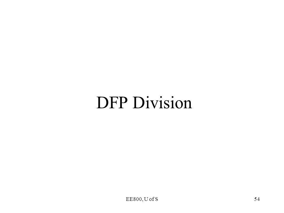DFP Division EE800, U of S