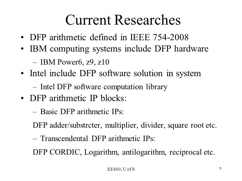 Current Researches DFP arithmetic defined in IEEE 754-2008