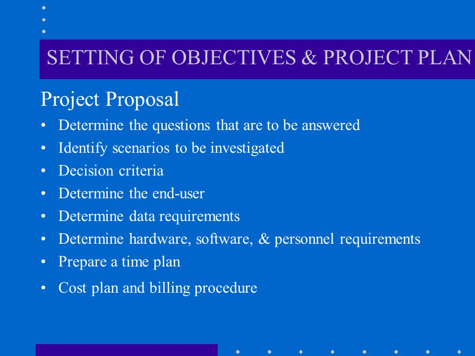 SETTING OF OBJECTIVES & PROJECT PLAN