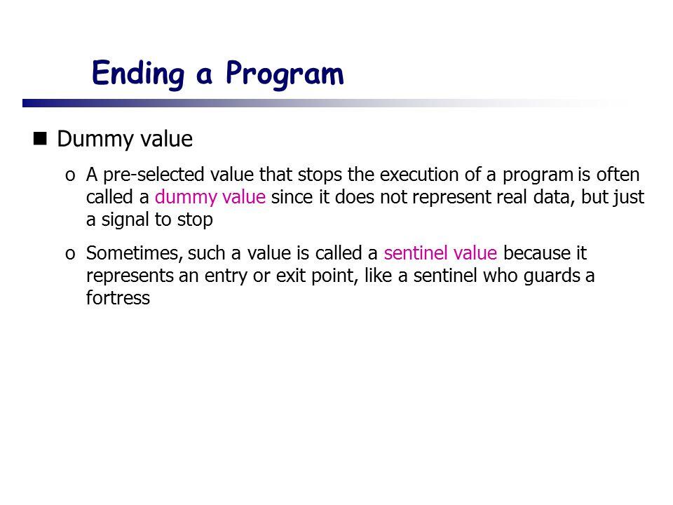 Ending a Program Dummy value