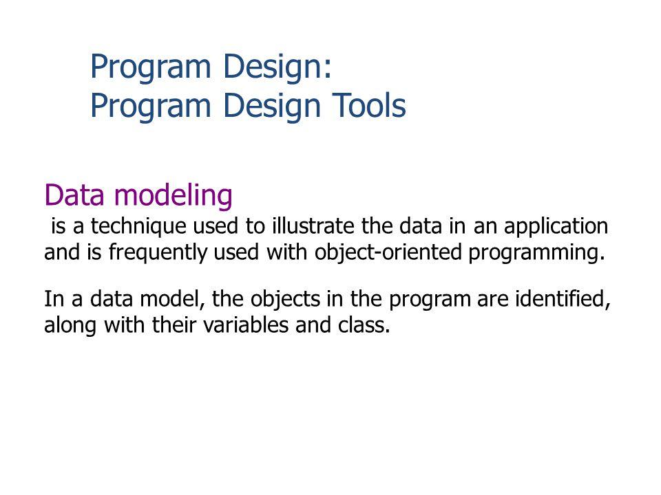 Program Design: Program Design Tools