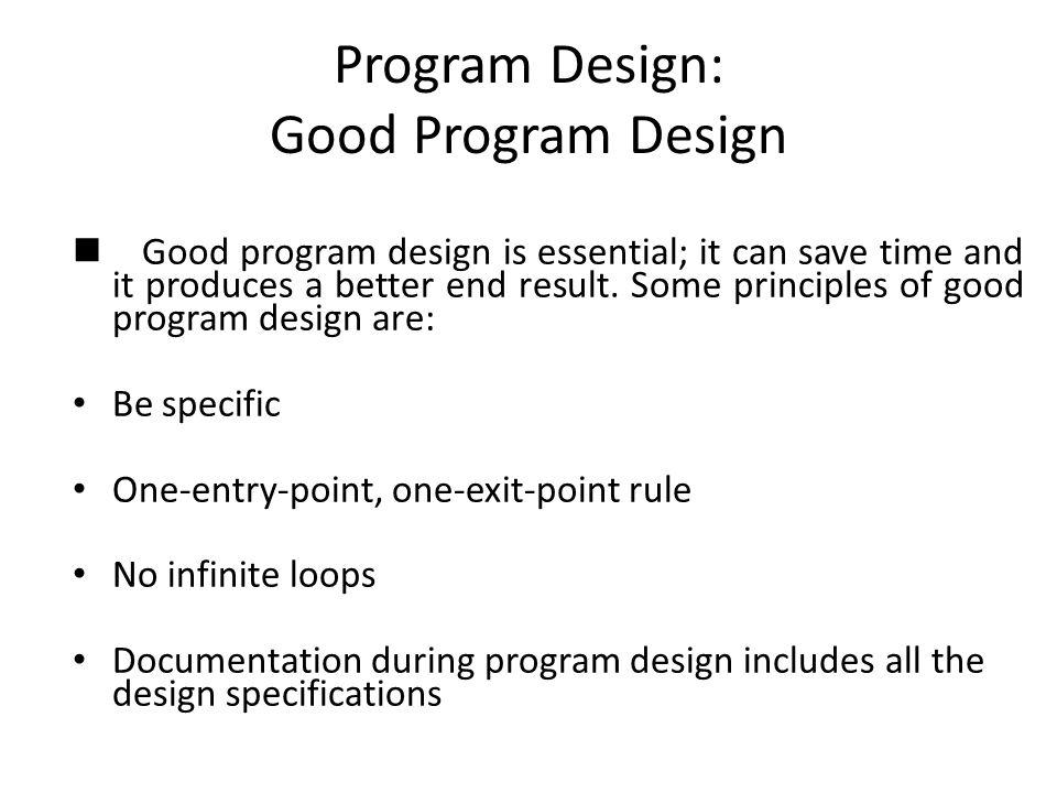 Program Design: Good Program Design