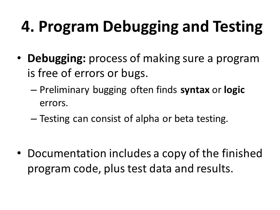4. Program Debugging and Testing