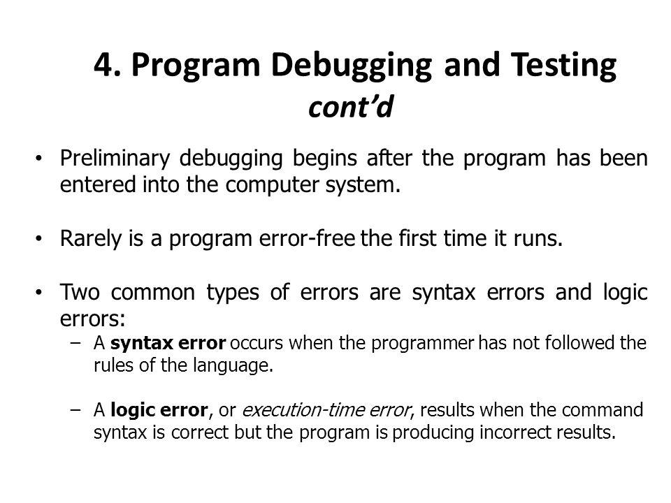 4. Program Debugging and Testing cont'd