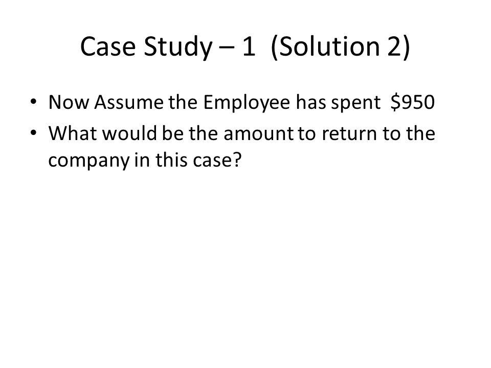 Case Study – 1 (Solution 2)