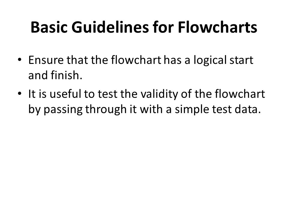 Basic Guidelines for Flowcharts