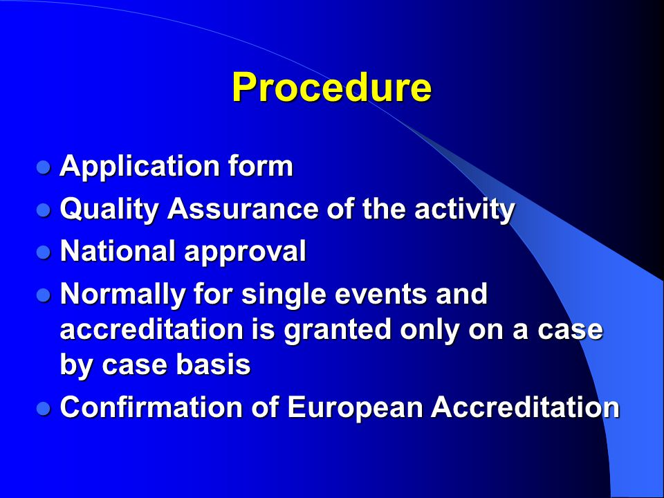 Procedure Application form Quality Assurance of the activity