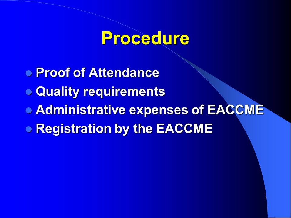 Procedure Proof of Attendance Quality requirements